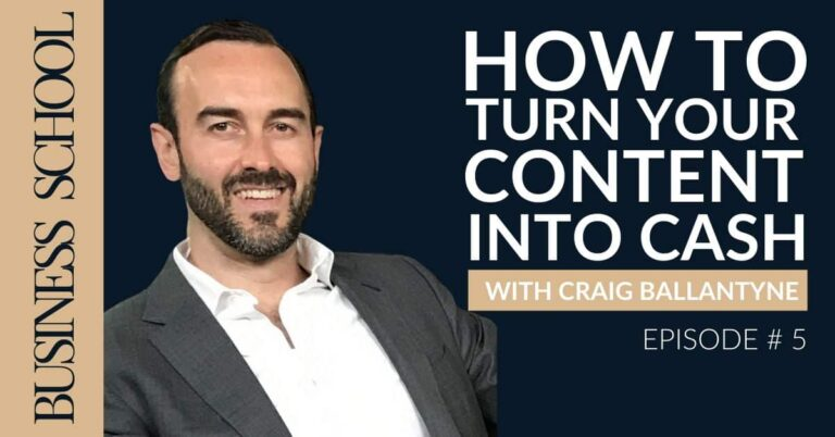 How to Turn Your Content Into Cash With Craig Ballantyne