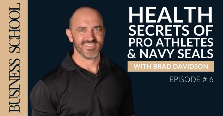 Health Secrets of Pro Athletes and Navy SEALs with Brad Davidson