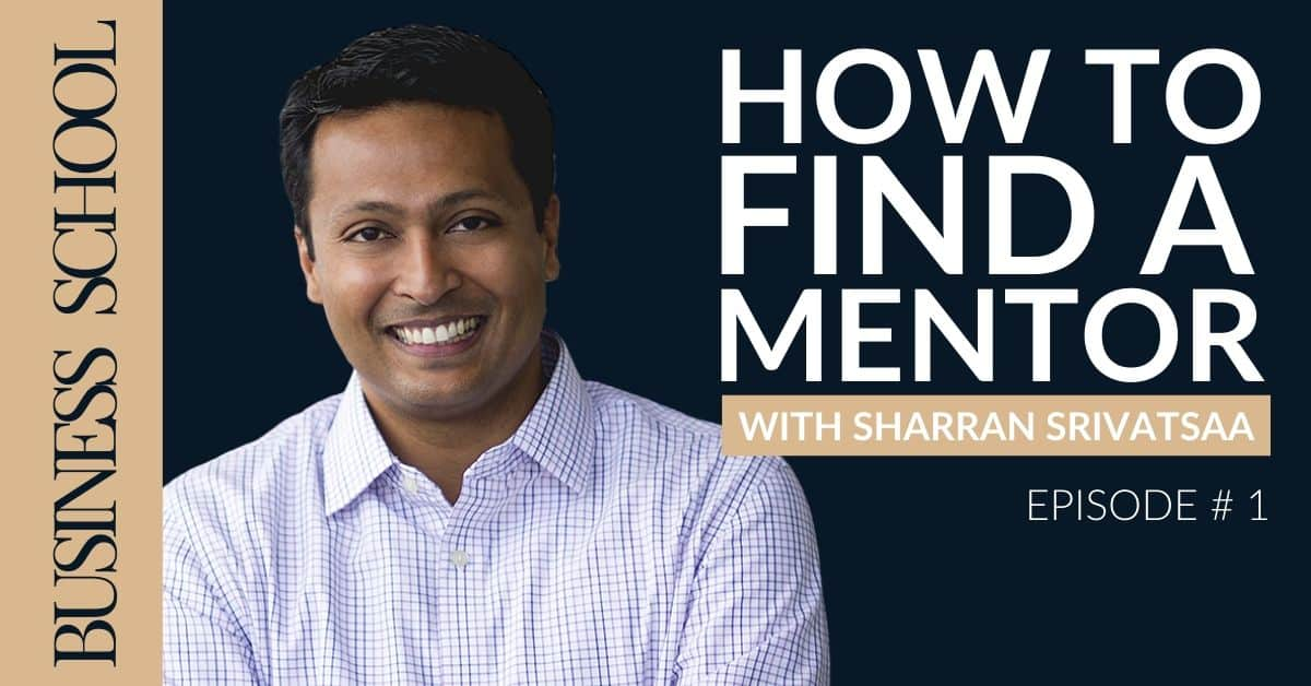 Episode 1: How to Find a Mentor